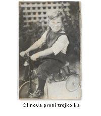 Olin a první trojkolka
